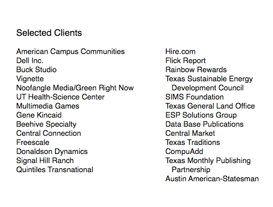 A partial list of Paula Minahan's clients, including notable firms Dell, American Campus Communities, Vignette, UT Health-Science Center and Multimedia Games